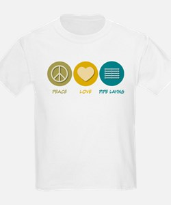 Peace Love Pipe Laying T-Shirt