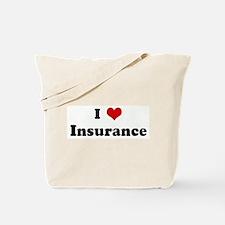 I Love Insurance Tote Bag