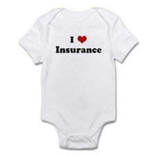 I Love Insurance Infant Bodysuit