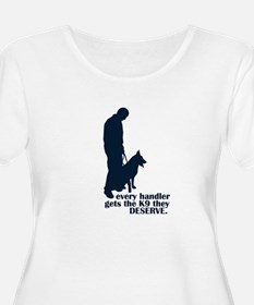 Every Handler.... T-Shirt