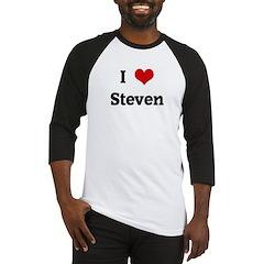 I Love Steven Baseball Jersey