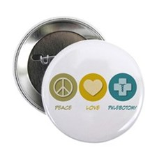 """Peace Love Phlebotomy 2.25"""" Button (10 pack)"""