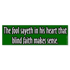 Satire Fool Sayeth Bumper Bumper Sticker