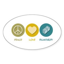 Peace Love Philanthropy Oval Decal