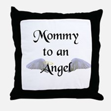 Mommy To An Angel Throw Pillow