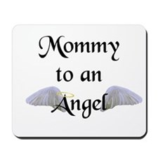 Mommy To An Angel Mousepad