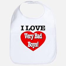 I Love Very Bad Boys! Bib