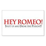 Hey Romeo Rectangle Sticker 10 pk)