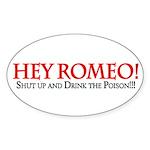 Hey Romeo Oval Sticker (50 pk)