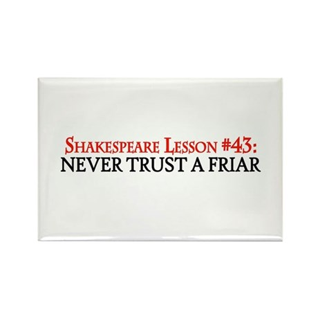 Never Trust A Friar Rectangle Magnet