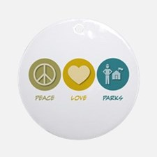 Peace Love Parks Ornament (Round)