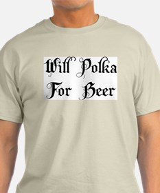 Will Polka For Beer T-Shirt