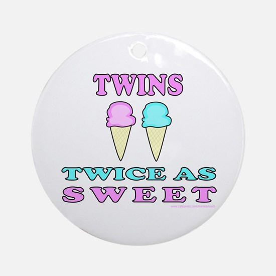 TWINS TWICE AS SWEET Ornament (Round)