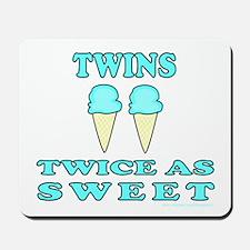 TWINS TWICE AS SWEET Mousepad