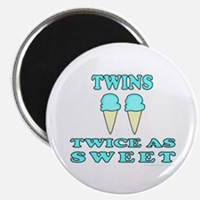TWINS TWICE AS SWEET Magnet