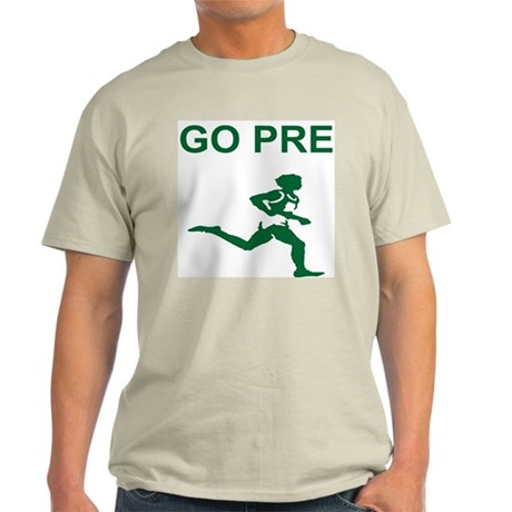 """GO PRE """"The Gift"""" Quote Light T-Shirt"""