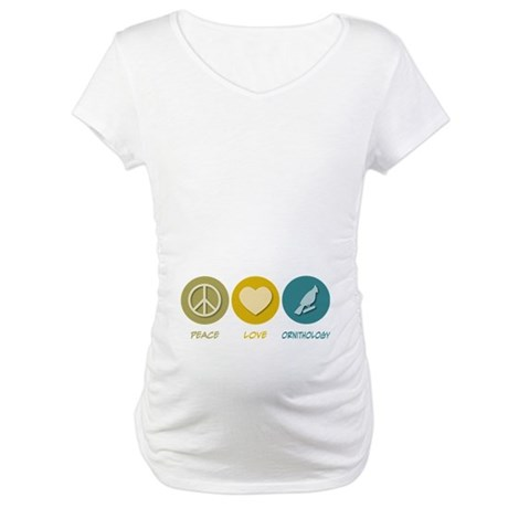 Peace Love Ornithology Maternity T-Shirt