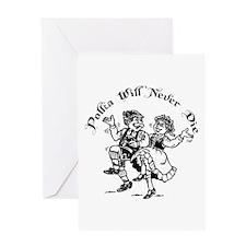 Polka Will Never Die Greeting Card