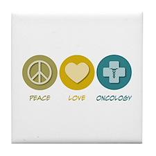 Peace Love Oncology Tile Coaster
