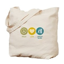 Peace Love Office Work Tote Bag