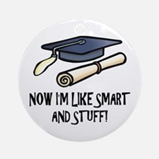 Smart Funny Grad Ornament (Round)