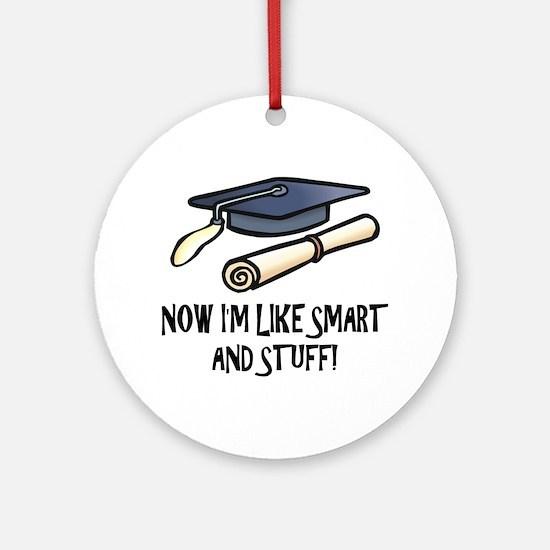 Smart Funny Grad Ornament (Round)