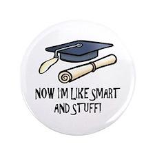 """Smart Funny Grad 3.5"""" Button"""