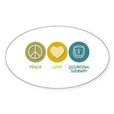Peace Love Occupational Therapy Oval Decal