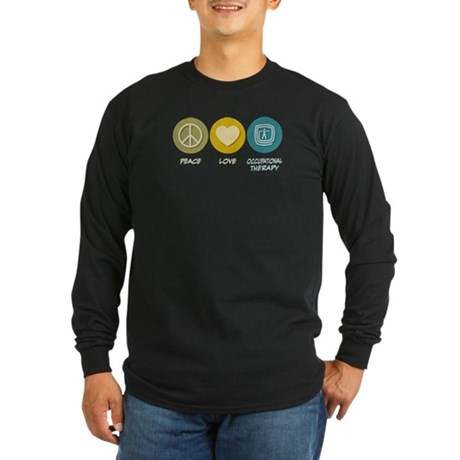 Peace Love Occupational Therapy Long Sleeve Dark T