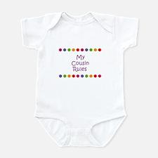 My Cousin Rules Infant Bodysuit