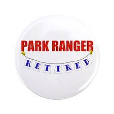 """Retired Park Ranger 3.5"""" Button"""