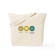 Peace Love Nuclear Physics Tote Bag