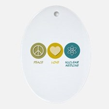 Peace Love Nuclear Medicine Oval Ornament