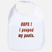 Oops! I pooped my pants. Bib