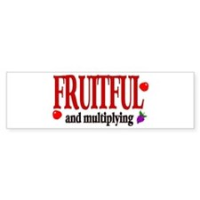 Fruitful and multiplying Bumper Bumper Sticker