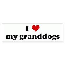 I Love my granddogs Bumper Car Sticker