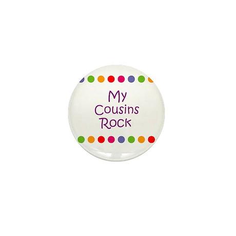 My Cousins Rock Mini Button (10 pack)