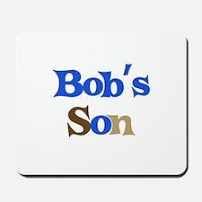 Bob's Son Mousepad