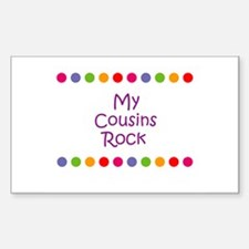 My Cousins Rock Rectangle Decal
