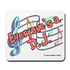 Everyone's a DJ Mousepad