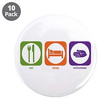 "Eat Sleep Volunteer 3.5"" Button (10 pack)"