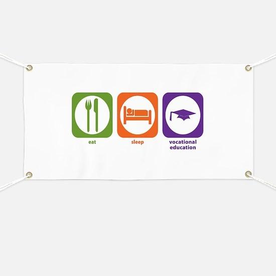 Eat Sleep Vocational Education Banner