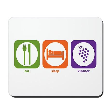 Eat Sleep Vintner Mousepad