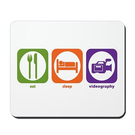 Eat Sleep Videography Mousepad