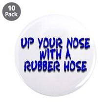 """Up Your Nose With a Rubber... 3.5"""" Button (10 pack"""