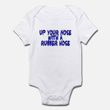 Up Your Nose With a Rubber... Infant Bodysuit