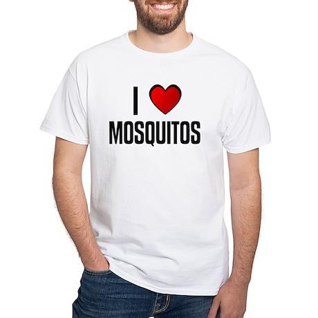 I LOVE MOSQUITOS White T-Shirt