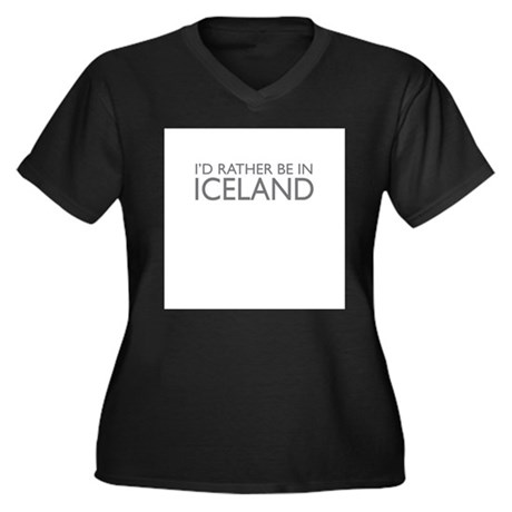 I'd rather be in Iceland Women's Plus Size V-Neck
