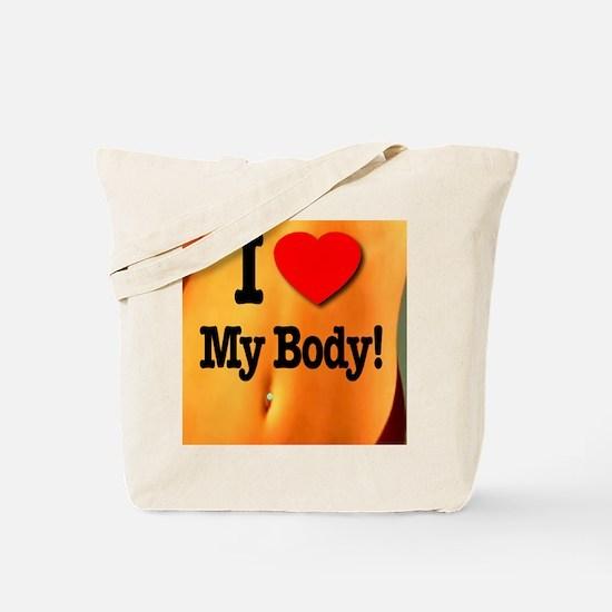 I Love My Body Tote Bag