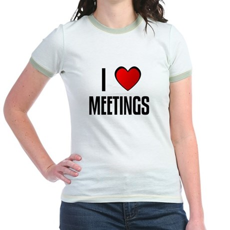I LOVE MEETINGS Jr. Ringer T-Shirt